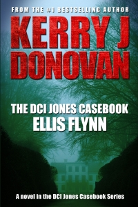 Book Cover: The DCI Jones Casebook: Ellis Flynn