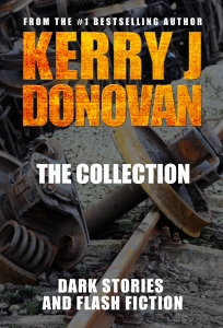 Book Cover: The Collection: Dark Stories and Flash Fiction